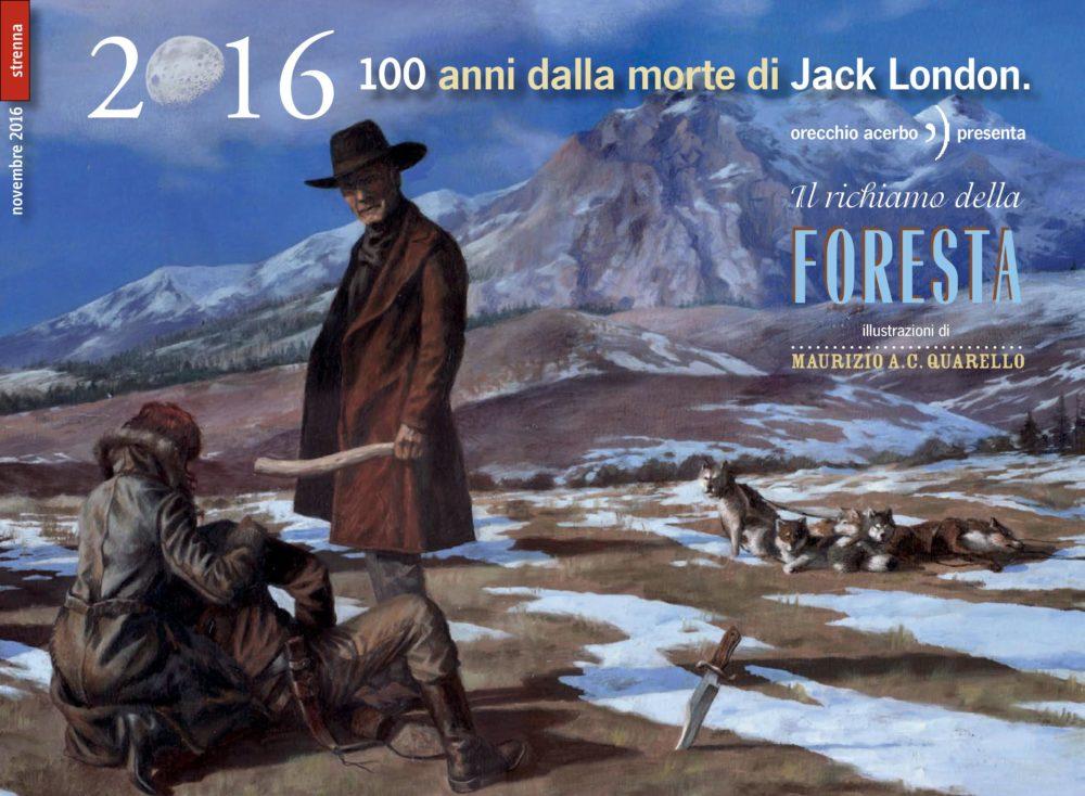 Jack London, Maurizio A.C. Quarello, Orecchio Acerbo
