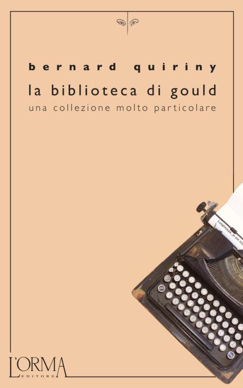 La biblioteca di Gould - Bernard Quiriny