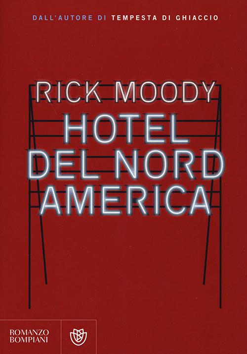 el Nord America - Rick Moody