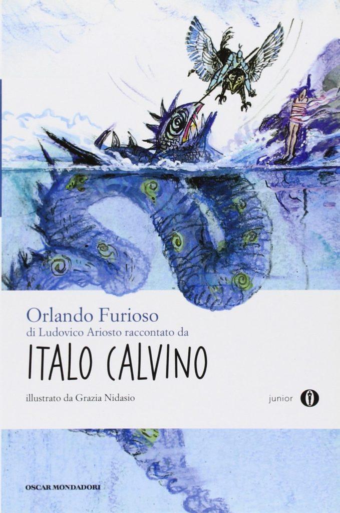 Orlando Furioso, Ludovico Ariosto, italo Calvino, Mondadori, Grazie Nidasio