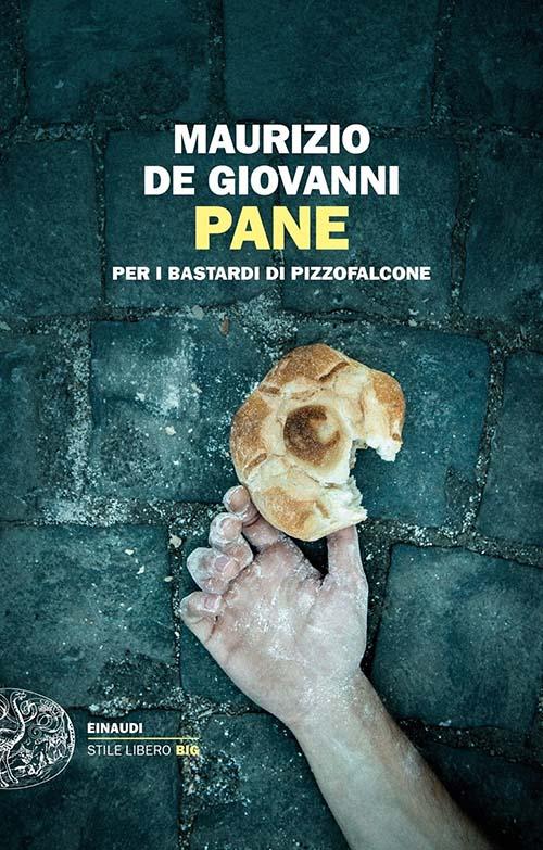 Pane, Maurizio De Giovanni, Einaudi