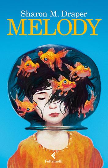 Melody - Draper - Feltrinelli