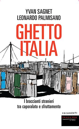 Ghetto Italia - Fandango - Sagnet - Palmisano