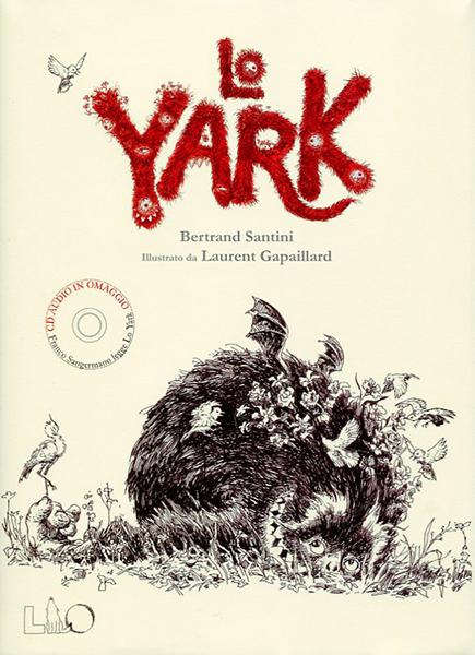 Lo yark_Santini_Gapaillard_Officina Libraria_LO edition