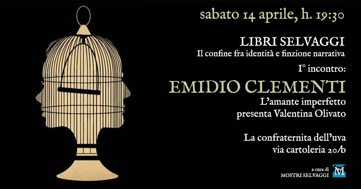 Emidio Clementi, L'amante imperfetto (Playground Fandango)