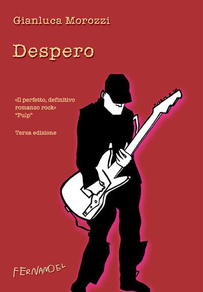 Despero di Gianluca Morozzi (Fernandel)