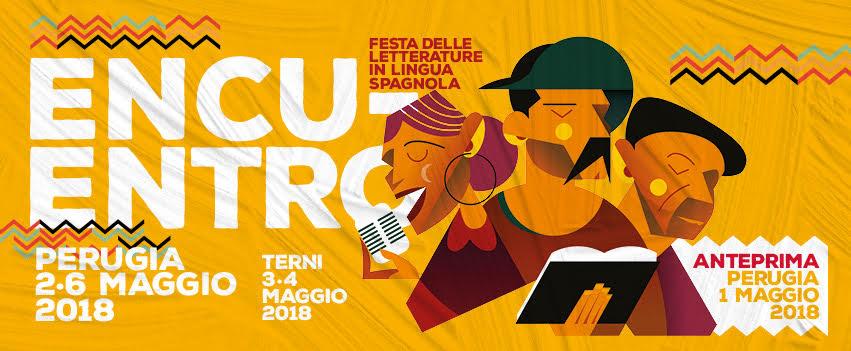 Festival Encuentro - dal 2 al 6 maggio 2018 - Perugia e Terni