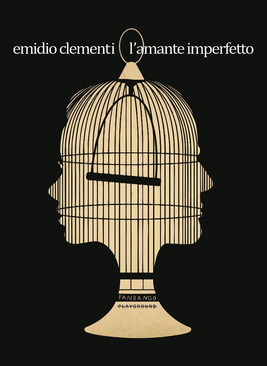 L'amante imperfetto di Emidio Clementi (Playground Fandango)