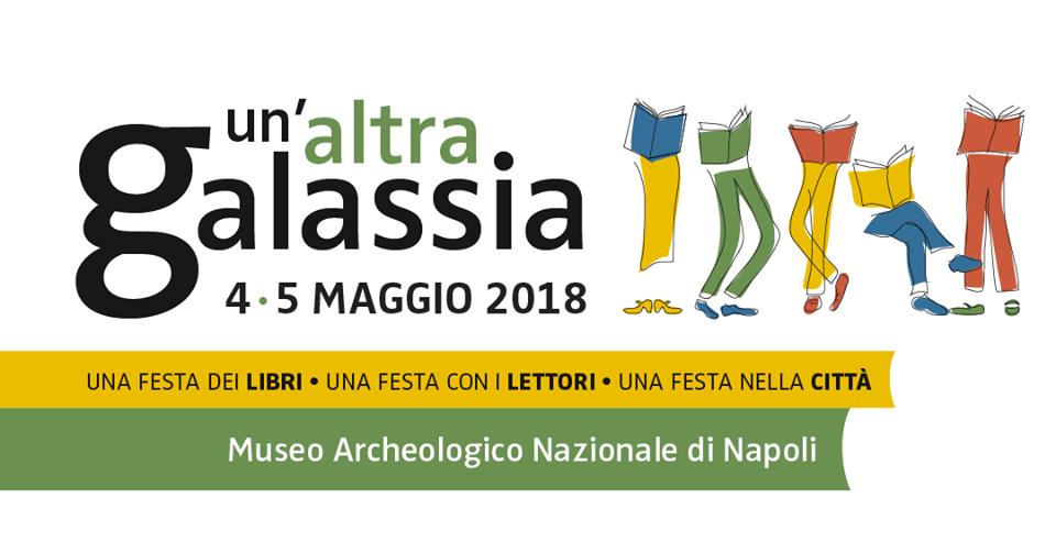 Un'altra gallassia - 4 e 5 maggio a Napoli