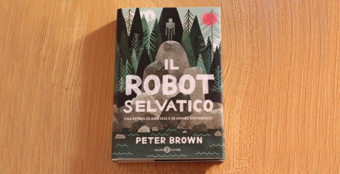 Peter Brown il robot selvatico Salani
