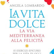 La_vita_dolce_DeA_Angela Lombardo