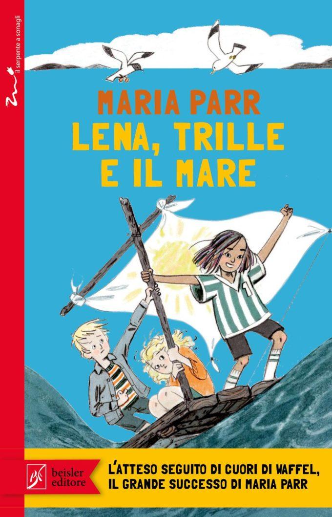 Lena Trille e il mare_Maria Parr_Beisler